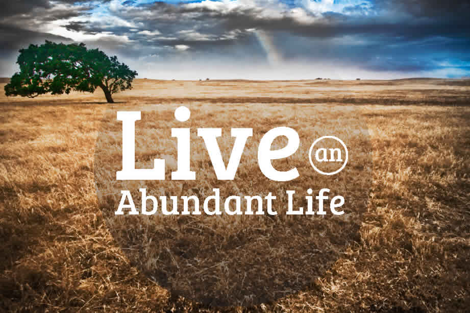 An Abundant Life Someone To Tell It To