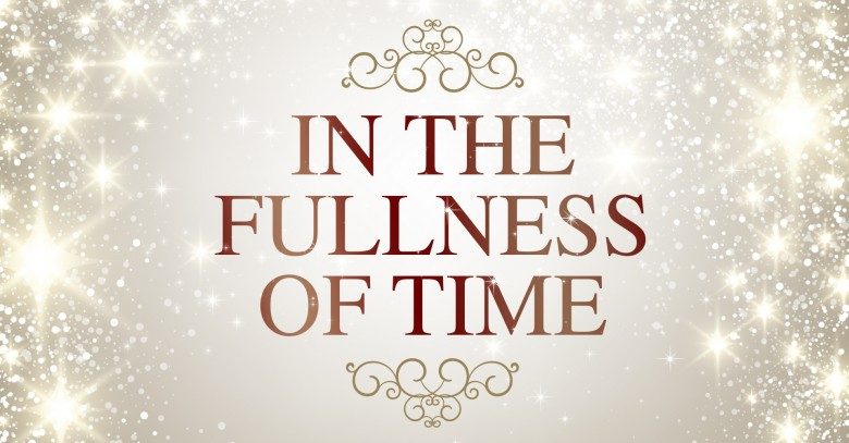fullness-of-time